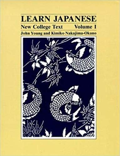 Learn Japanese: New College Text (Learn Japanese) volume 1