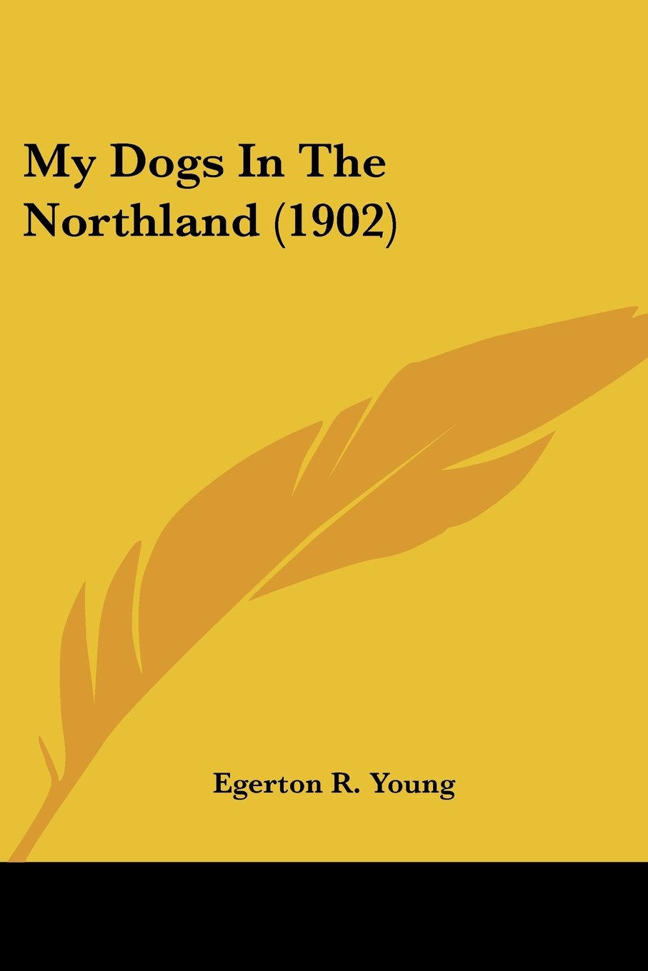 Download My Dogs In The Northland (1902) ebook