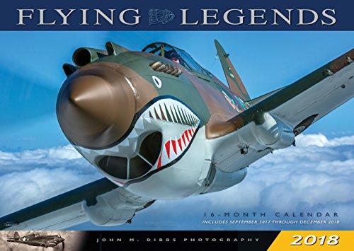 Flying Legends 2018: 16 Month Calendar Includes September 2017 Through December 2018