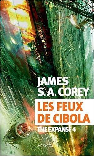 Les feux de Cibola (2017) - James S-A Corey sur Bookys