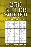 250 Killer Sudoku: Medium Killer Sudoku Puzzles (Sudoku Killer) (Volume 3)