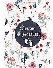 Carnet De Grossesse: Un journal à compléter tout au long de ta grossesse - Livre Grossesse, Journal De Grossesse et Album de grossesse | Inscris-y tous tes souvenirs pendant les neufs mois que durera ta grossesse - Cadeau Femme Grossesse