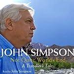 Not Quite World's End | John Simpson