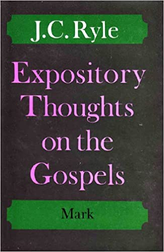 Book Expository Thoughts on Gospels: Mark