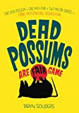 img - for Dead Possums Are Fair Game book / textbook / text book