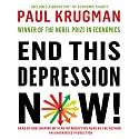 End This Depression Now! Audiobook by Paul Krugman Narrated by Rob Shapiro, Paul Krugman