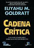 Cadena Crítica (Spanish Edition)
