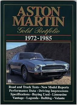 Aston Martin 1972-1985 Gold Portfolio by Clarke, R.M. (1986)