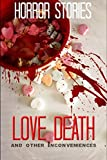 img - for Love, Death, and other Inconveniences: Horror Stories of Love and Loss book / textbook / text book