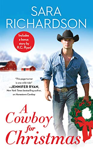 A Cowboy for Christmas: Includes a bonus story (Rocky Mountain Riders) by [Richardson, Sara]