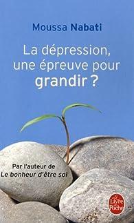 La dépression, une épreuve pour grandir ? par Moussa Nabati