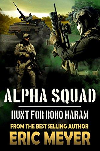 Alpha Squad: Hunt for Boko Haram