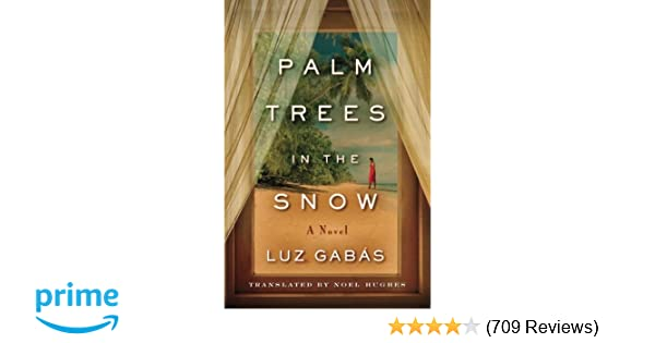 Palm Trees In The Snow Luz Gabs Noel Hughes 9781503941694
