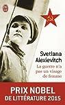 La guerre n'a pas un visage de femme par Alexievitch