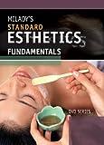 Standard Esthetics : Fundamentals, Milady and Gerson, Joel, 1435402812