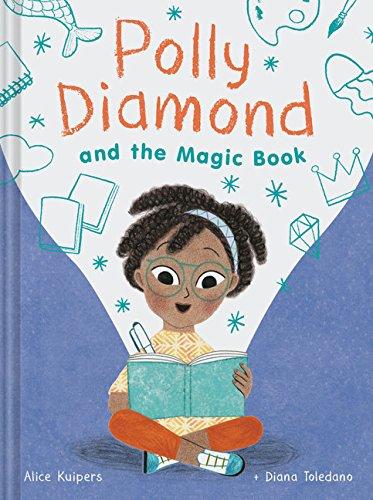 - Polly Diamond and the Magic Book: Book 1