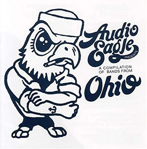 Audio Eagle: Compilation of Bands From Ohio (Left Of The Dial Cd)