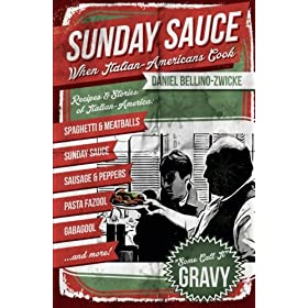 Sunday Sauce: When Italian-Americans Cook