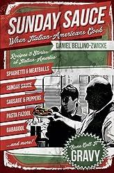 Sunday Sauce: When Italian-Americans Cook