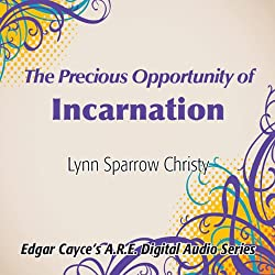 The Precious Opportunity of Incarnation