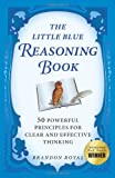 The Little Blue Reasoning Book, Brandon Royal, 1897393601