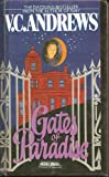 Gates of Paradise, V. C. Andrews, 060604227X