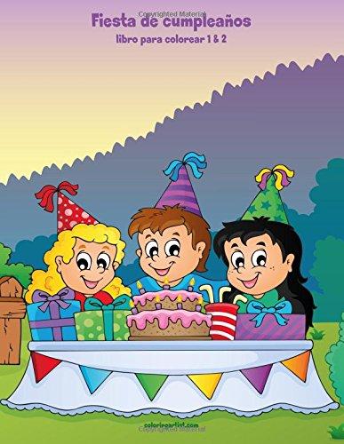 Fiesta de cumpleaños libro para colorear 1 & 2 (Spanish ...