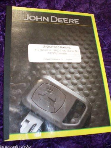 John Deere 410 420 Loaders OEM OEM Owners Manual OMW47559