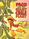 Paco and the Giant Chile Plant, Keith Polette, 1932748989