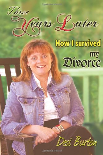 Three Years Later: How I survived my Divorce pdf