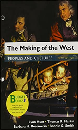 Loose-Leaf Version for The Making of the West, Combined Volume: Peoples and Cultures