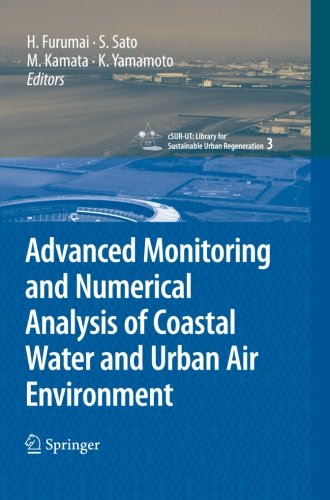 Advanced Monitoring and Numerical Analysis of Coastal Water and Urban Air Environment (cSUR-UT Series: Library for Sustainable Urban Regeneration)