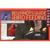 Stokes Beginner's Guide to Bird Feeding