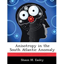 Anisotropy in the South Atlantic Anomaly