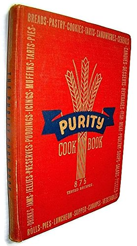 Purity Cook Book 875 Tested Recipes (Flour Cookbook Purity)