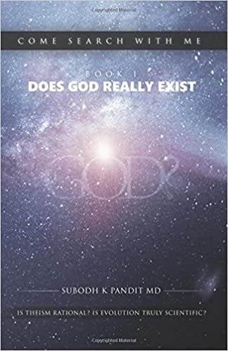 Come Search With Me Is Theism Rational Book 1 Does God Really Exist Is Evolution Truly Scientific?
