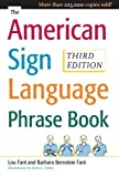 the american sign language phrase book 3rd edition by bernstein fant barbara miller betty fant lou 2008 paperback