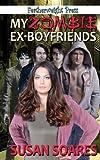 My Zombie Ex-Boyfriends, Susan Soares, 1608208494