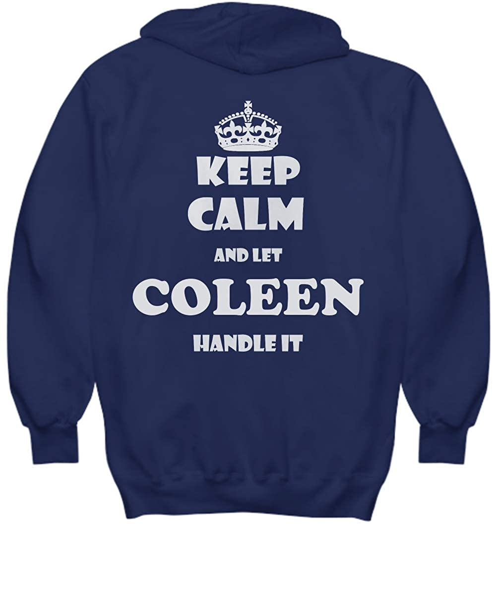 2 Sides Keep Calm and LET Coleen Handle IT with Default Size 2XL White