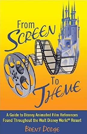 From Screen to Theme: A Guide to Disney Animated Film