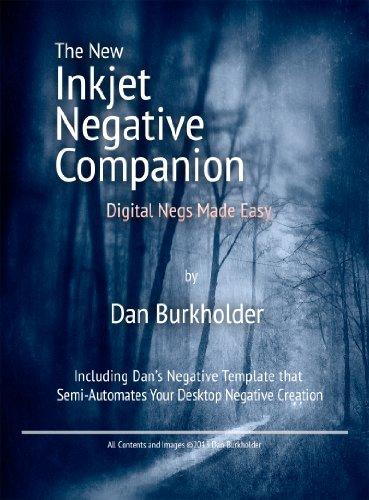 the-new-inkjet-negative-companion-digital-negatives-made-easy