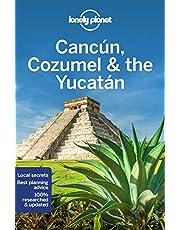 Cancún, Cozumel & the Yucatán