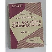 Cours de comptabilité, les sociétés commercialisés tome I