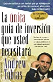 img - for La Unica Guia de Inversion Que Usted Necesitar (The Only Investment Guide You'll Ever Need, Spanish Edition) book / textbook / text book