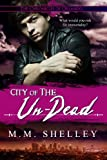 City of the Un-Dead (The Chronicles of Orlando Book 3)