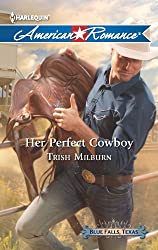 Her Perfect Cowboy (Blue Falls, Texas Book 1)