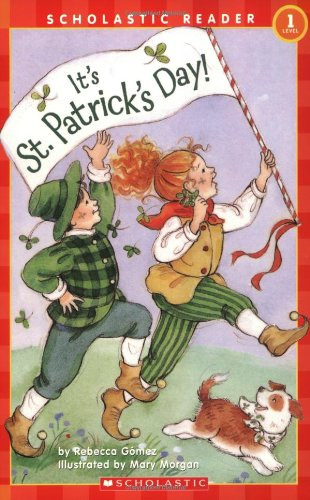 It's St. Patrick's Day (Scholastic Reader, Level 1)
