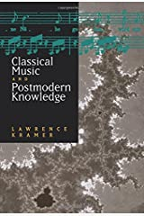 Classical Music and Postmodern Knowledge Paperback