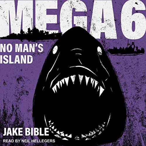 Pdf Fiction Mega 6: No Man's Island: Mega Series, Book 6