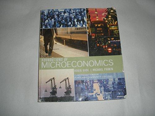 Foundations of Microeconomics Custom Edition for Portland Community College